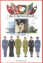 Buckingham at War : 1550-1700 - Pip Brimson