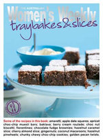 Traybakes and Slices - The Australian Women's Weekly