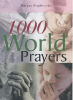 1000 World Prayers : The Next Steps - Marcus Braybrooke