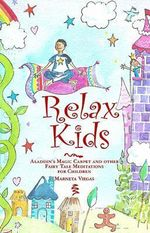Relax Kids : The Wishing Star - Marneta Viegas