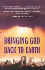 Bringing God Back to Earth : Confessions of a Christian Publisher - John Hunt