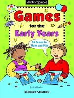 Games for the Early Years : 26 Games to Make and Play - Judith Rhodes