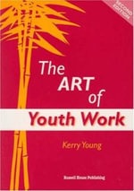 The Art of Youthwork - Kerry Young