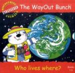 The WayOut Bunch - Who Lives Where? - Jenny Tulip