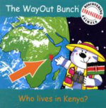 The Wayout Bunch - Who Lives in Kenya? - Jenny Tulip