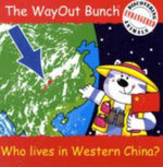 The Wayout Bunch - Who Lives in Western China? - Jenny Tulip