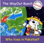 The Wayout Bunch - Who Lives in Pakistan? - Jenny Tulip