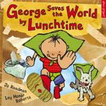 George Saves The World By Lunchtime - Jo Readman