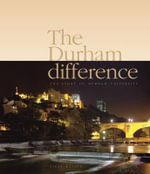 The Durham Difference : The Story of Durham University - Nigel Watson