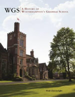 WGS : A History of Wolverhampton's Grammar School - Paul Cheeseright