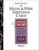 Handmade Metal & Wire Greetings Cards - Julie Hickey
