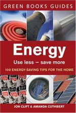 Energy : Use Less, Save More - Jon Clift