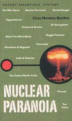 Nuclear Paranoia : Pocket essentials : History - Chas Newkey-Burden