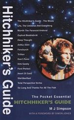 Hitchhiker's Guide : Pocket Essentials - M. J. Simpson