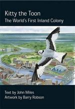Kitty the Toon : The World's First Inland Colony - John Miles