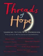 Threads of Hope : Learning to Live with Depression