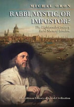 Rabbi, Mystic, or Impostor? : The Eighteenth-century Ba'al Shem of London - Michal Oron