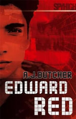 Spy High 2 : Edward Red - A. J. Butcher