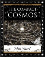 The Compact Cosmos - Matt Tweed