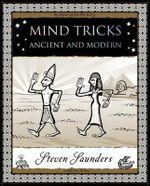 Mind Tricks : Ancient and Modern - Steven Saunders