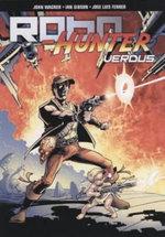 Robo-Hunter : Verdus Pt. 1 - John Wagner