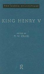 King Henry V : The Arden Shakespeare, Third Series - William Shakespeare