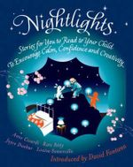Nightlights : Stories for You to Read to Your Child - To Encourage Calm, Confidence and Creativity - David Fontana