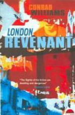 London Revenant - Conrad Williams