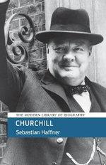 Churchill : Life & Times - Sebastian Haffner