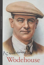 P.G. Wodehouse : Wodehouse - Joseph Connolly