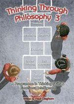 Thinking Through Philosophy : Bk.3 - Paul Cleghorn