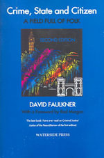 Crime, State and Citizen :  A Field Full of Folk (Second Edition - David  Faulkner
