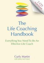 Life Coaching Handbook : Everything You Need to be an Effective Life Coach (120 mins) - Curly Martin