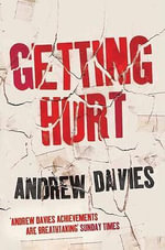 Getting Hurt - Andrew Davies