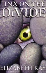 Jinx on the Divide - Elizabeth Kay