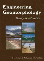 Engineering Geomorphology : Theory and Practice - P. G. Fookes