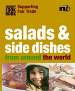 Salads and Side Dishes : From Around the World - Troth Wells