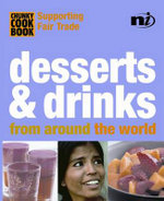 Desserts and Drinks : From Around the World - Troth Wells