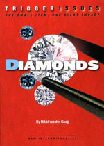 Diamonds : One Small Item, One Giant Impact - Nikki van der Gaag