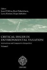 Critical Issues in Environmental Taxation: v. 1 : International and Comparative Perspectives