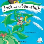 Jack and the Beanstalk : Flip Up Fairy Tales Series - Barbara Vagnozzi