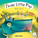Three Little Pigs : Flip-Up Fairy Tales - Richard Johnson