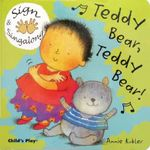 Teddy Bear, Teddy Bear : ASL (American Sign Language) - Annie Kubler