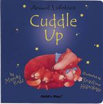 Cuddle Up : Animal Lullabies - Mandy Ross