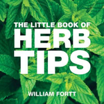The Little Book of Herb Tips - William Fort
