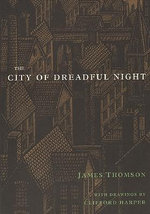 The City of Dreadful Night - James Thomson