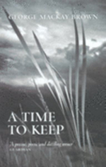 A Time to Keep - George Mackay Brown
