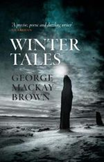 Winter Tales - George Mackay Brown