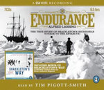 Endurance and Shackleton's Way : Both the Story and Leadership Lessons from the Antarctic Explorer Shackleton - Alfred Lansing
