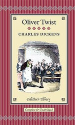 Oliver Twist : Collectors Library - Charles Dickens